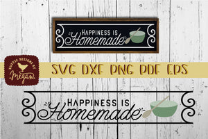 Happiness Is Homemade Farmhouse SVG DXF EPS