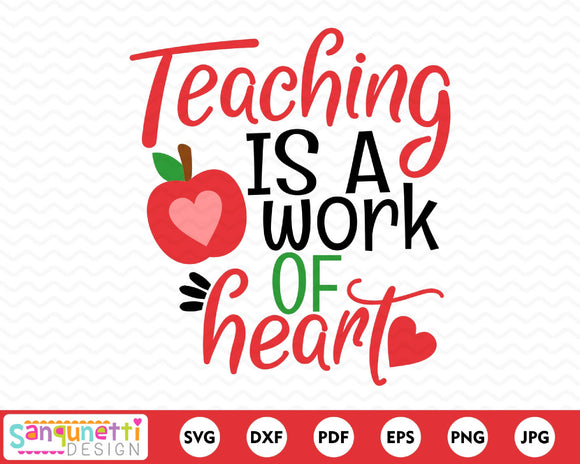 Teaching is a Work of Heart SVG Cutting file
