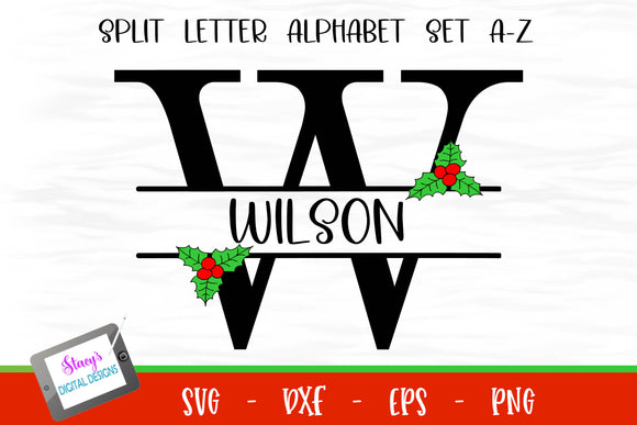 Split Letters A- Z - 26 split monogram SVG files with Holly