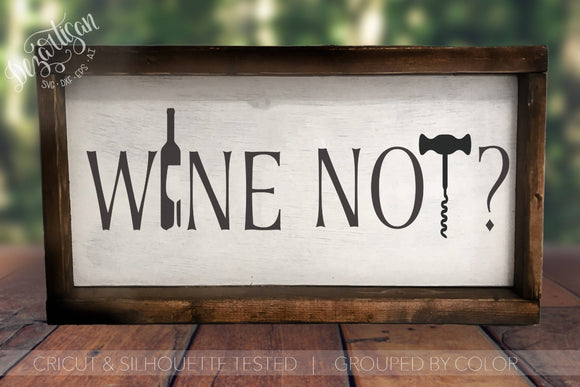 Wine Not? SVG | DXF Cut File