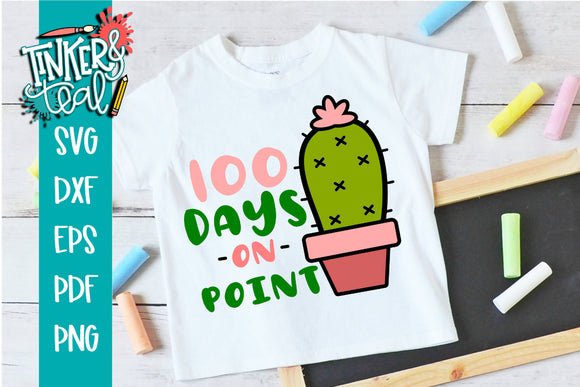 100 Days on Point Cactus School SVG