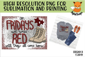 Remember Everyone Deployed Red Friday Military Sublimation Design