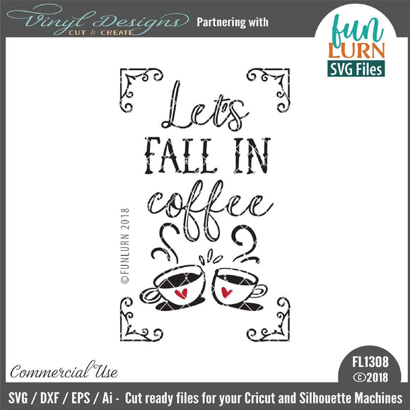 Lets fall in coffee Cut File