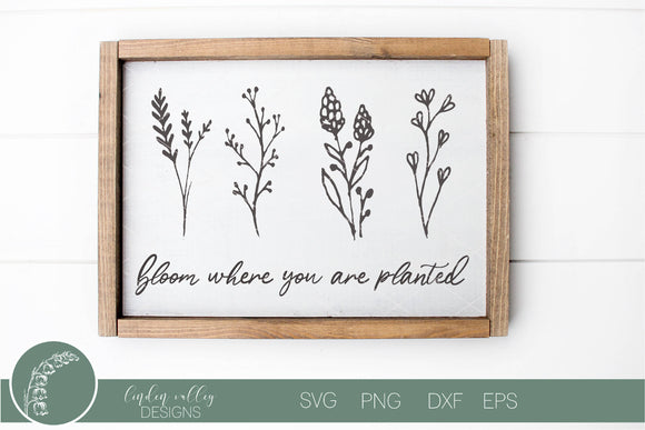 Bloom Where You Are Planted Spring Flowers SVG