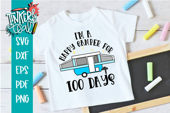I'm a Happy Camper for 100 Days Boy Pop UP SVG