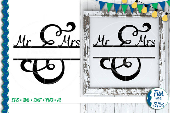 Mr. and Mrs. Split Monogram SVG