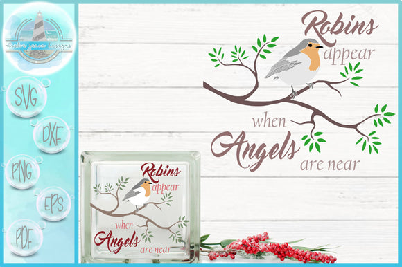 Robins Appear When Angels Are Near Memorial Quote SVG