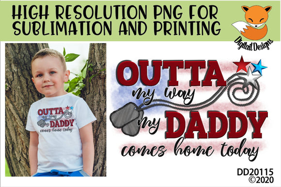 Welcome Home Daddy Military Homecoming Sublimation
