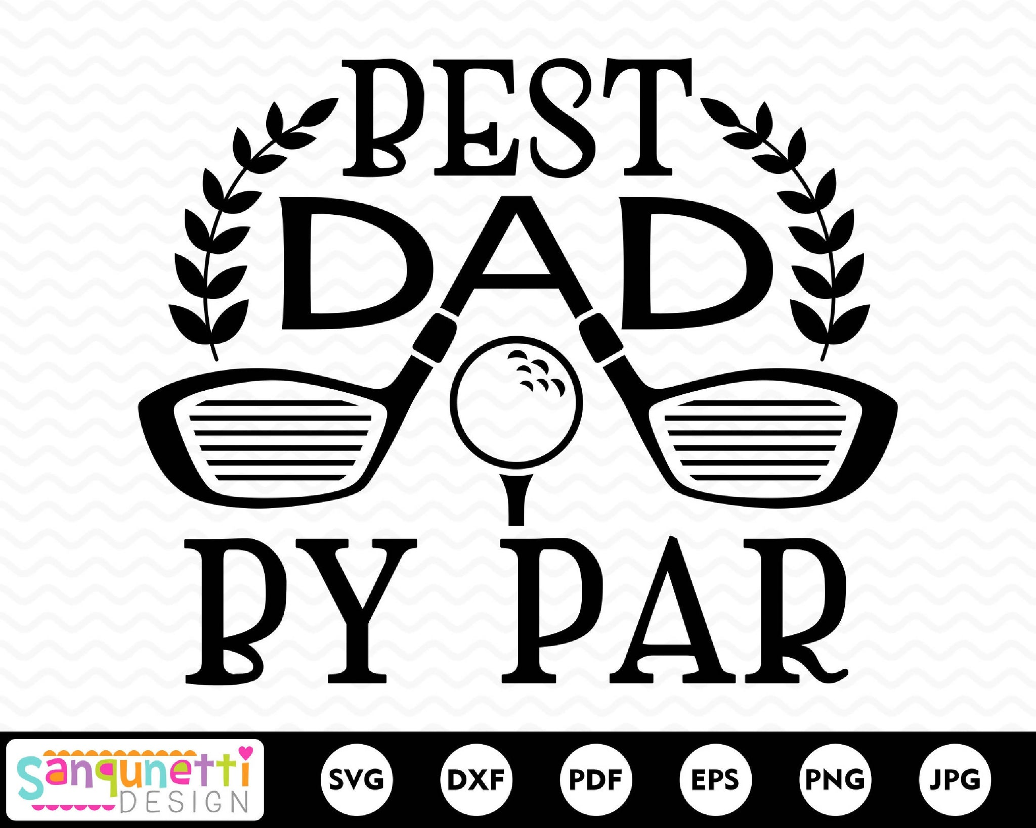 Best Dad By Par Svg Golf Svg Fathers Day Cutting File Svg Font Market