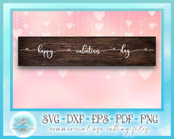 Happy Valentines Day Quote Horizontal Sign SVG