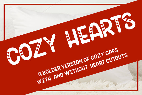 Cozy Hearts - A bolder version of Cozy Caps Font with and without hearts