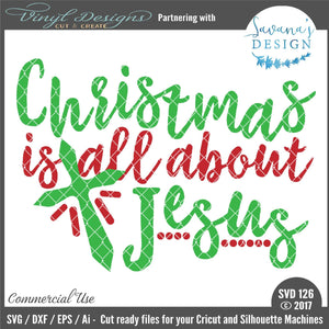 Christmas is all about Jesus Cut File