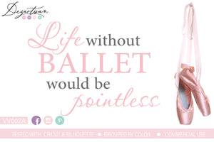 Life Without Ballet SVG | DXF Cut File