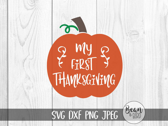 My First Thanksgiving- Babies First SVG