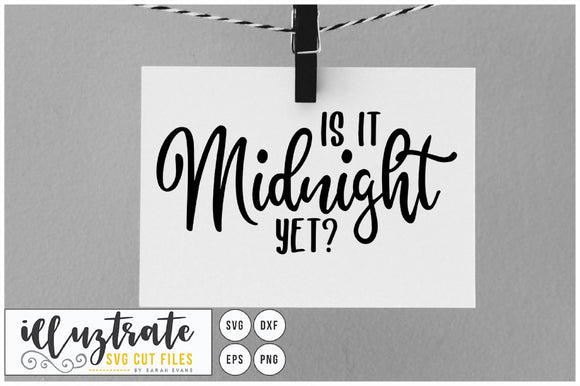 Is it midnight yet? SVG Cut File