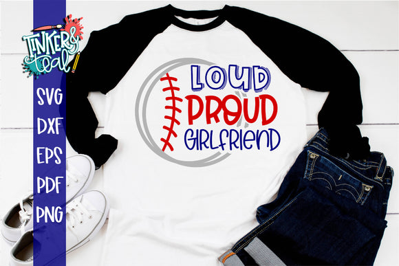 Loud Proud Baseball Softball Girlfriend SVG