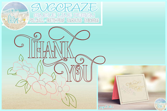 Foil Quill Single Line Thank You With Flowers SVG
