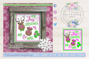 Reindeer Our First Christmas as Mr. and Mrs. SVG Cut File