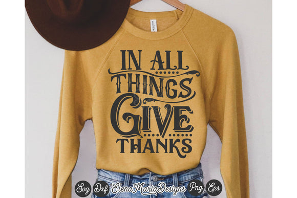 In All Things Give Thanks SVG
