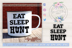 LL055F - Eat Sleep Hunt