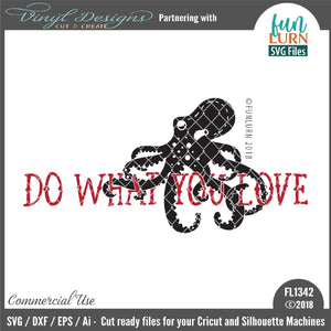 Do what you love Octopus Cut File