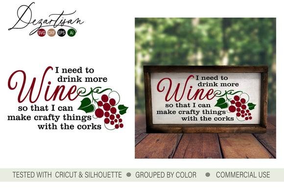 I Need To Drink More Wine SVG | DXF Cut File
