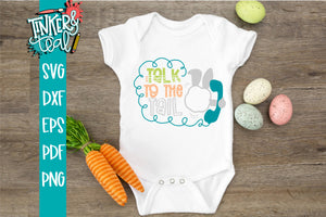 Talk To The Tail Funny Bunny SVG