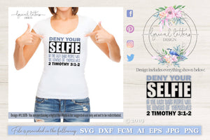 Deny Your Selfie 2 Timothy 3:1-2 SVG Cut File
