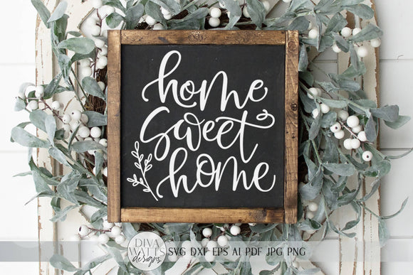 Home Sweet Home SVG | Farmhouse Sign SVG | dxf and more