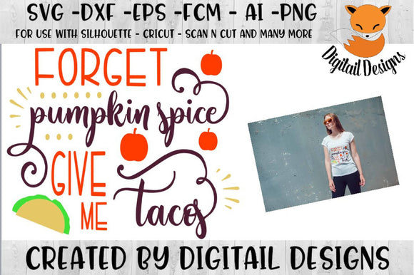 Funny Pumpkin Spice And Taco Fall SVG