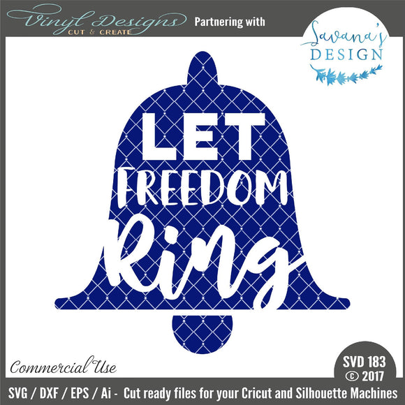 Let Freedom Ring Cut File