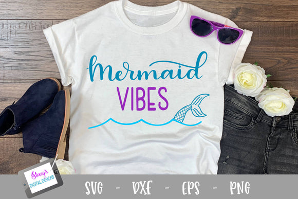 Mermaid SVG - Mermaid Vibes SVG