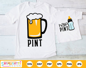 Pint and half print Father and son SVG, family matching cut file