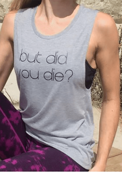 sterdio.com Tanks Grey / S But Did You Die Letter Tank