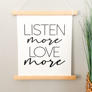 Listen More, Love More Sign Pendant
