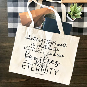 Families Are For Eternity Tote