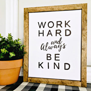 Work Hard 13x16 Framed Canvas
