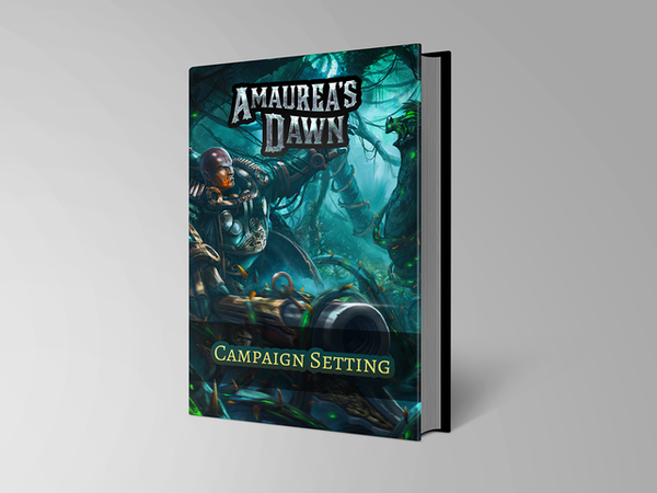 Amaurea's Dawn Campaign Setting Book + PDF bundle