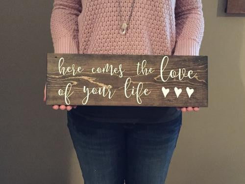 Here Comes The Love Of Your Life Sign, Love Of Boughtit.ca Etsy Listings - Boughtit.ca