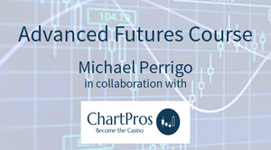 Advanced Futures Course with Michael Perrigo