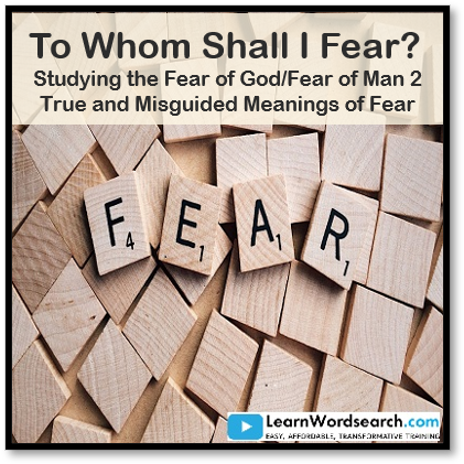 To Whom Shall I fear?  Studying the Fear of God/Fear of Man Part 2 (PRE-ORDER)