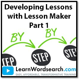Developing Lessons with Lesson Maker, Part 1 (PRE-ORDER)