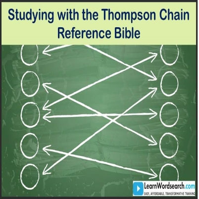 Studying with the Thompson Chain-Reference Bible(PRE-ORDER)