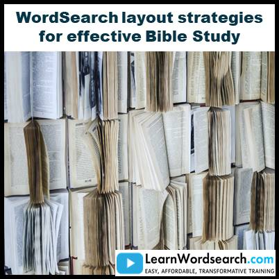 WordSearch layout strategies for effective Bible Study (PRE-ORDER)