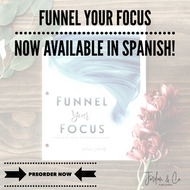 Spanish Edition -  10 pack Funnel Your Focus **preorder**