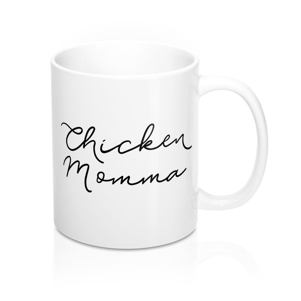 Chicken Momma Coffee Mug (2 Sizes)