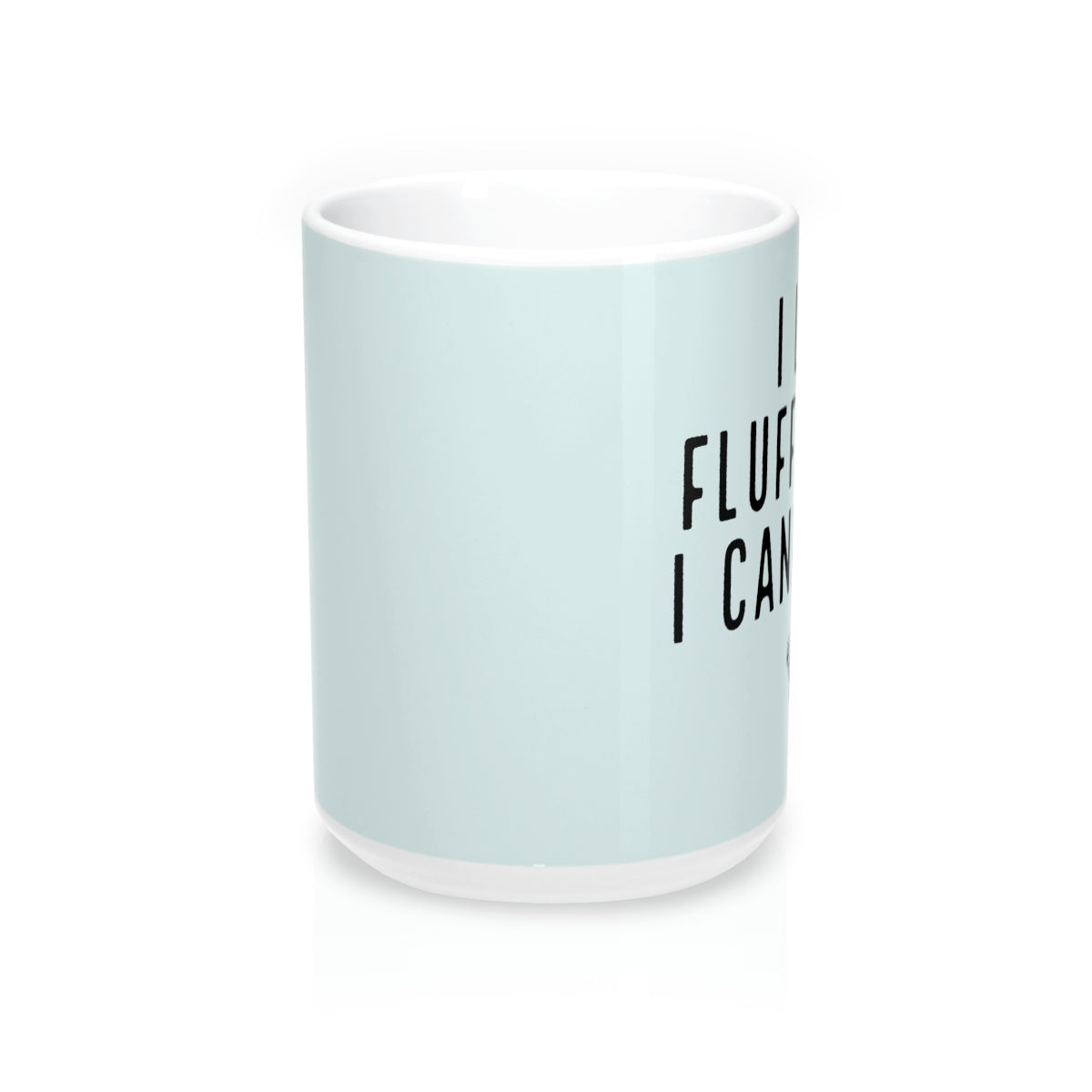 Fluff Butt Chicken Mug 15oz