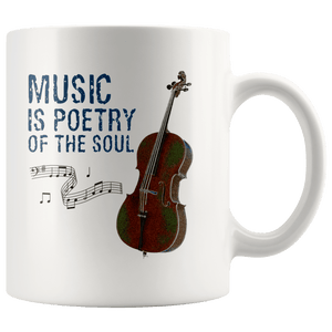 Music is Poetry of the Soul Cello Mug 11 oz Wht