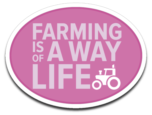 Farming is a Way of Life Decal (roughly 3.6