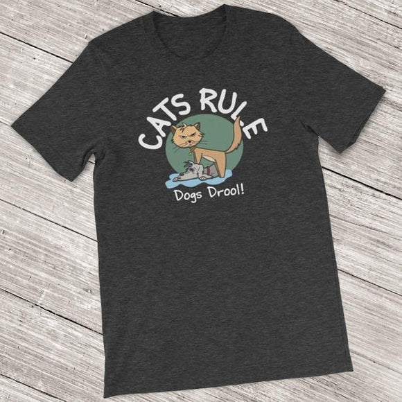 Cats Rule Dogs Drool Funny Cat Lover Shirt for Men & Women - Short-Sleeve (Adult) Dark Grey Heather / S